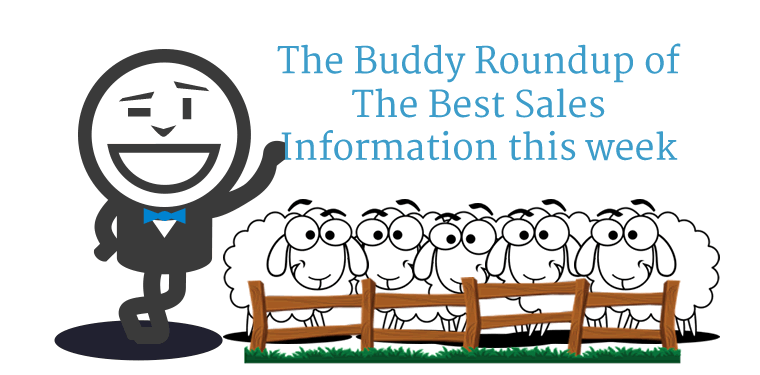 The Buddy Roundup of the Best Sales Information this Week